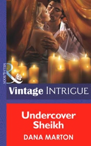 Undercover Sheik (ebok) av Dana Marton