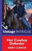 Her Cowboy Defender