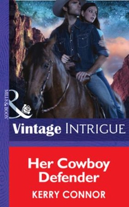 Her Cowboy Defender (ebok) av Kerry Connor