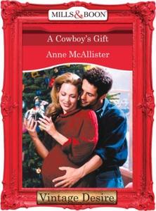 A Cowboy's Gift (ebok) av Anne McAllister