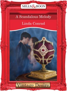 A Scandalous Melody (ebok) av Linda Conrad