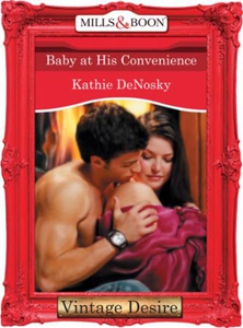 Baby at His Convenience (ebok) av Kathie DeNo