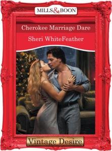Cherokee Marriage Dare (ebok) av Sheri WhiteF
