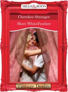 Cherokee Stranger (ebok) av Sheri WhiteFeathe