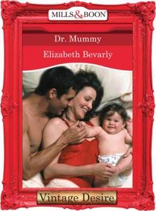 Dr. Mommy (ebok) av Elizabeth Bevarly
