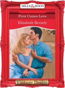 First Comes Love (ebok) av Elizabeth Bevarly