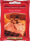 Lonetree Ranchers: Morgan