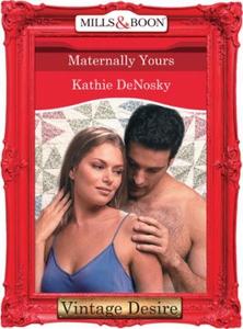 Maternally Yours (ebok) av Kathie DeNosky