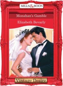 Monahan's Gamble (ebok) av Elizabeth Bevarly
