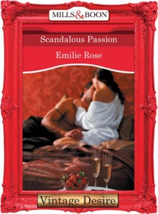 Scandalous Passion (ebok) av Emilie Rose