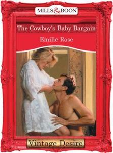 The Cowboy's Baby Bargain (ebok) av Emilie Ro