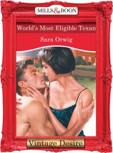 World's Most Eligible Texan (ebok) av Sara Or