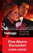 Five-Alarm Encounter