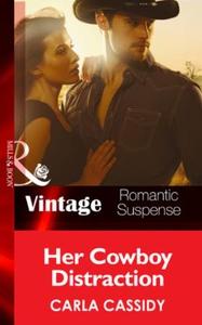 Her Cowboy Distraction (ebok) av Carla Cassid