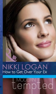 How to Get Over Your Ex (ebok) av Nikki Logan