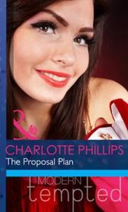 The proposal plan (ebok) av Charlotte Phillip