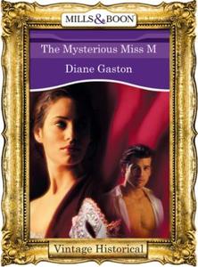 The Mysterious Miss M (ebok) av Diane Gaston
