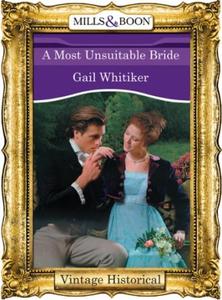 A Most Unsuitable Bride (ebok) av Gail Whitik