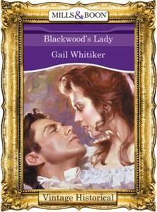 Blackwood's Lady (ebok) av Gail Whitiker