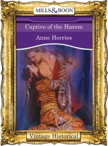 Captive of the Harem (ebok) av Anne Herries