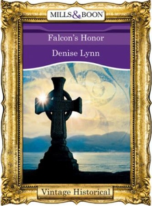 Falcon's Honor (ebok) av Denise Lynn
