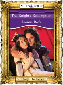 The Knight's Redemption (ebok) av Joanne Rock