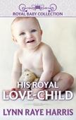 His royal love-child
