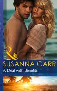 A Deal with Benefits (ebok) av Susanna Carr