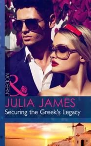 Securing the Greek's Legacy (ebok) av Julia J