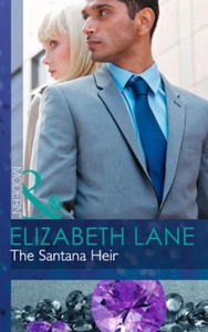 The Santana Heir (ebok) av Elizabeth Lane