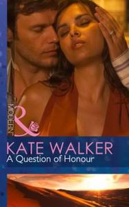 A Question of Honour (ebok) av Kate Walker