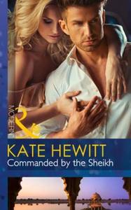 Commanded by the Sheikh (ebok) av Kate Hewitt