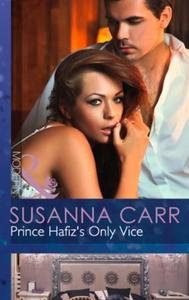 Prince Hafiz's Only Vice (ebok) av Susanna Ca