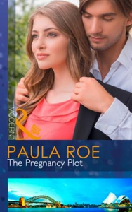 The Pregnancy Plot (ebok) av Paula Roe