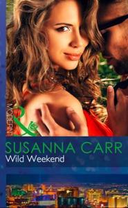 Wild Weekend (ebok) av Susanna Carr
