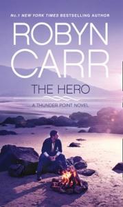 The Hero (ebok) av Robyn Carr