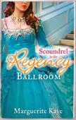 Scoundrel in the Regency Ballroom