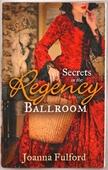 Secrets in the Regency Ballroom
