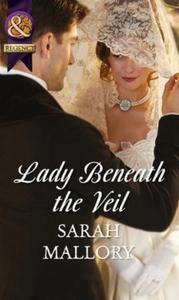 Lady Beneath the Veil (ebok) av Sarah Mallory