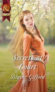 Secrets at Court (ebok) av Blythe Gifford