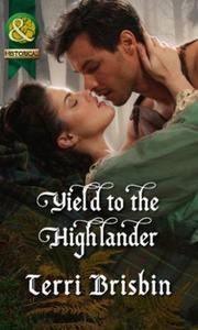 Yield to the Highlander (ebok) av Terri Brisb