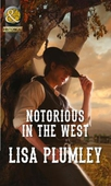 Notorious in the West