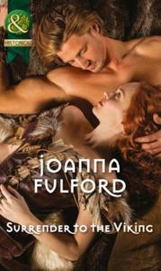 Surrender to the Viking (ebok) av Joanna Fulf