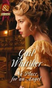 No Place For An Angel (ebok) av Gail Whitiker