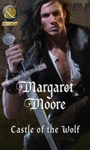 Castle of the Wolf (ebok) av Margaret Moore