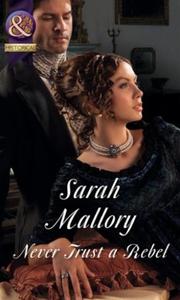 Never Trust a Rebel (ebok) av Sarah Mallory