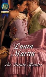 The Pirate Hunter (ebok) av Laura Martin