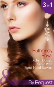 Ruthlessly Royal (ebok) av Robyn Donald, Anni