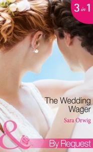 The Wedding Wager (ebok) av Sara Orwig
