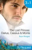 The Lost Princes: Darius, Cassius and Monte